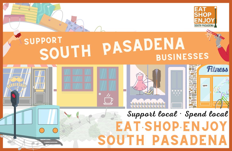 'Eat-Shop-Enjoy South Pasadena' Marketing Campaign